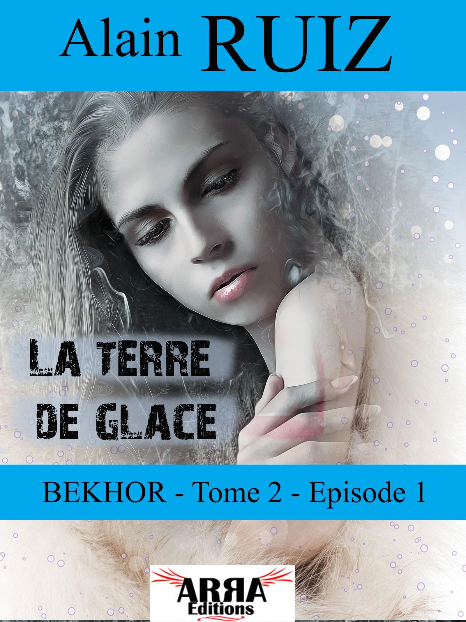 La terre de glace, tome 2 épisode 1 (Bekhor)