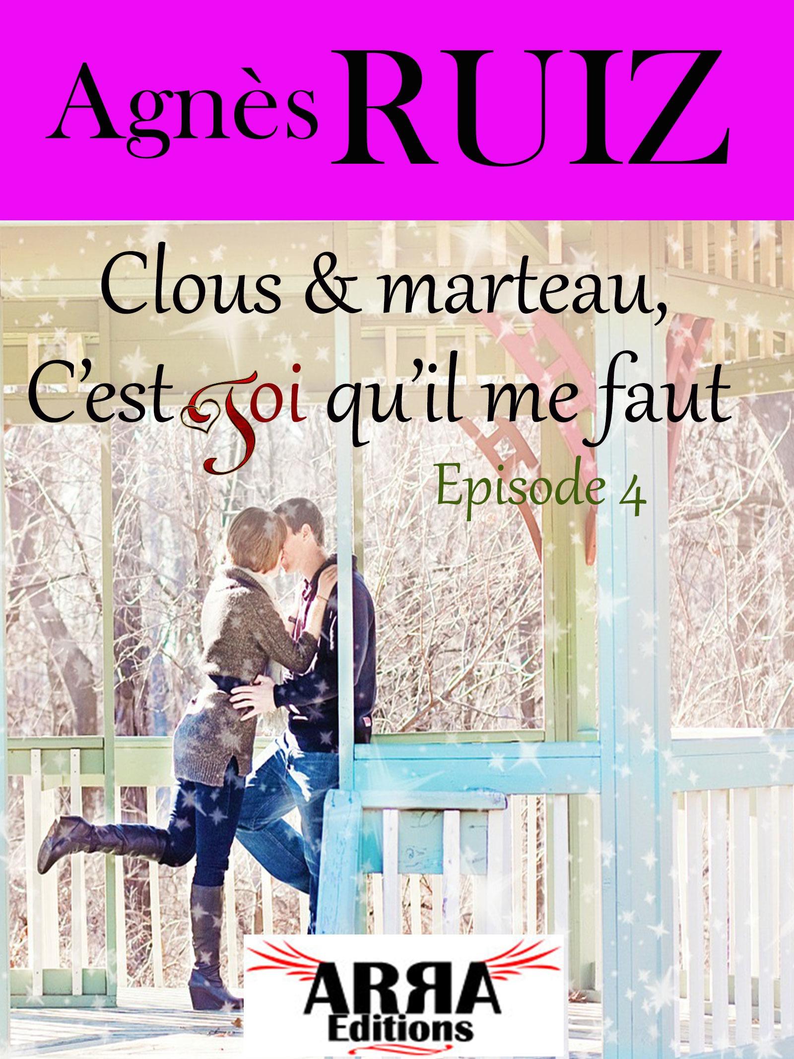 Clous et marteau, c'est toi qu'il me faut, épisode 4 (Dernier épisode)