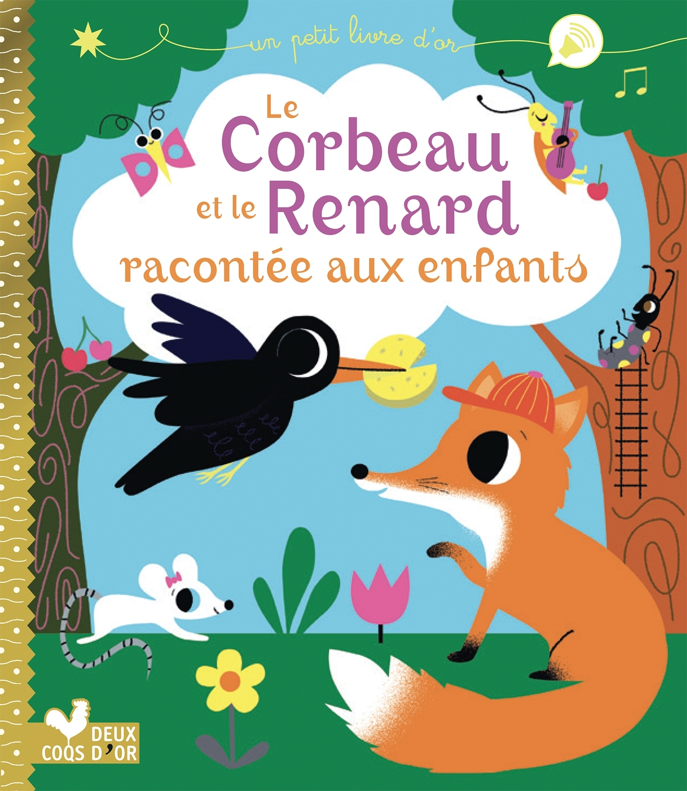 LE CORBEAU ET LE RENARD RACONTEE AUX ENFANTS
