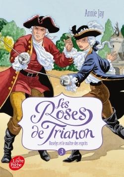 LES ROSES DE TRIANON - TOME 3