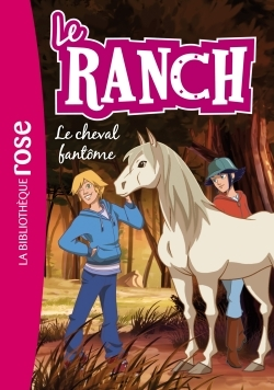 LE RANCH 25 - LE CHEVAL FANTOME