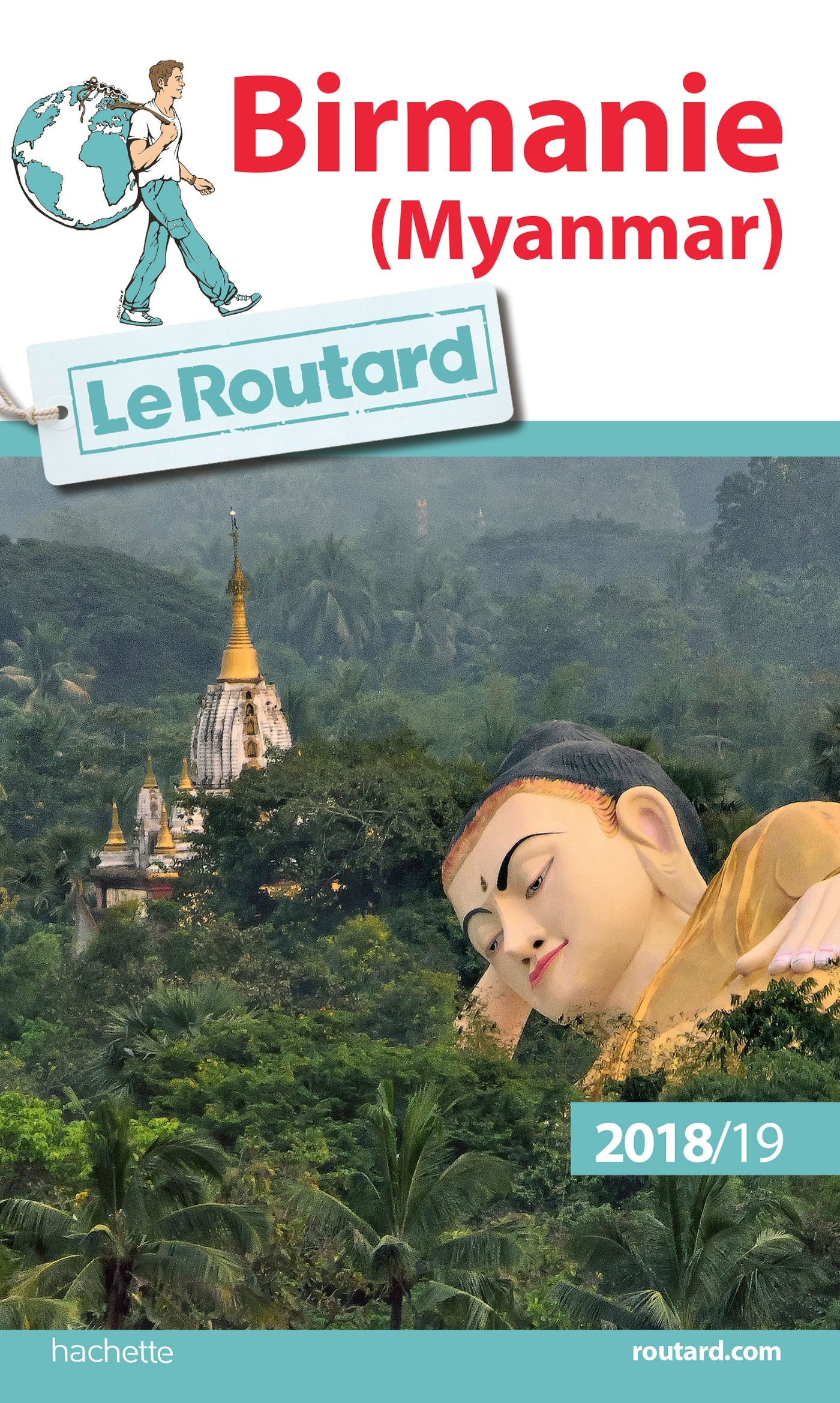 GUIDE DU ROUTARD BIRMANIE 2018/19