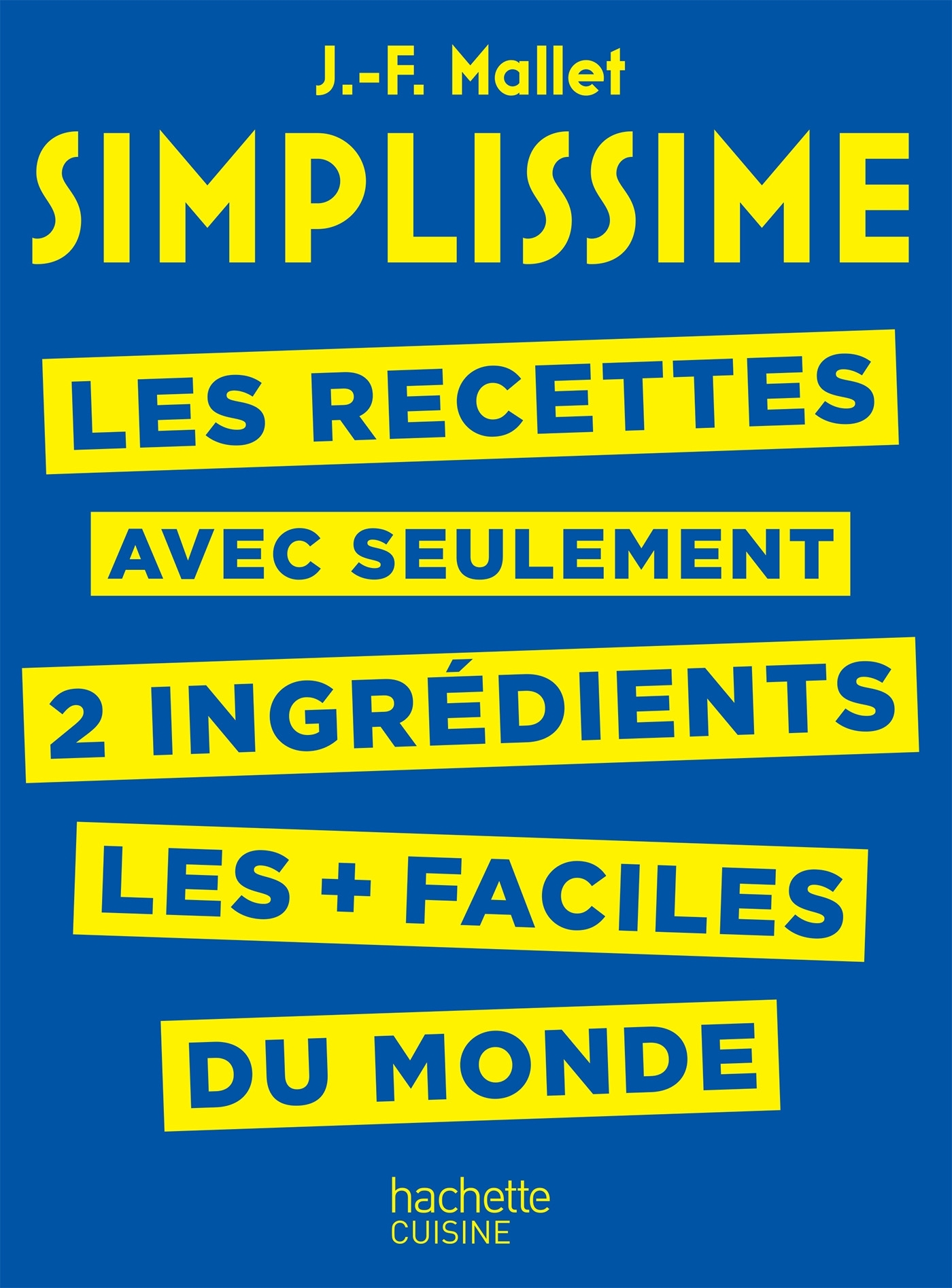 SIMPLISSIME - RECETTES A 2 INGREDIENTS