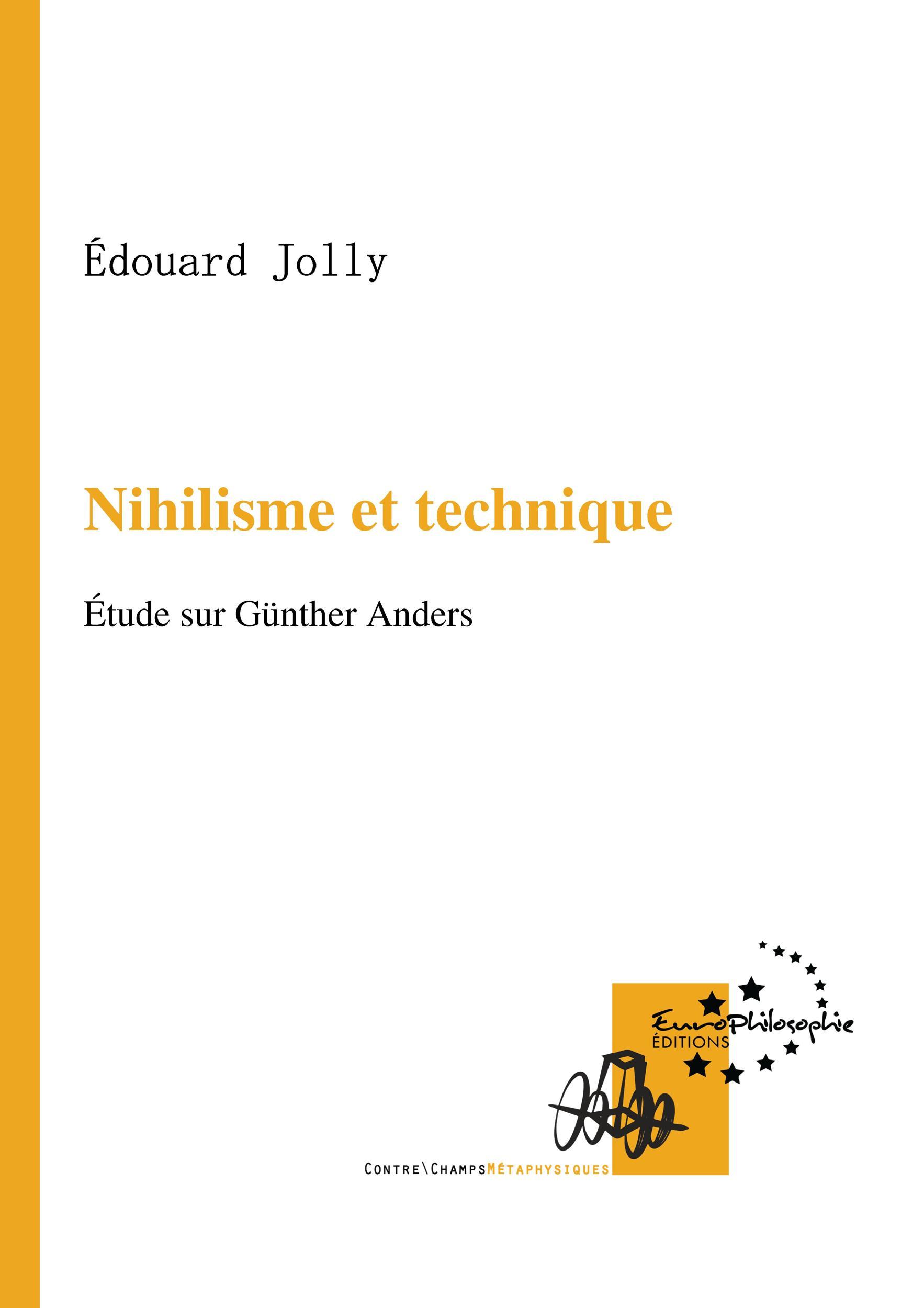 Nihilisme et technique, ÉTUDE SUR GÜNTHER ANDERS