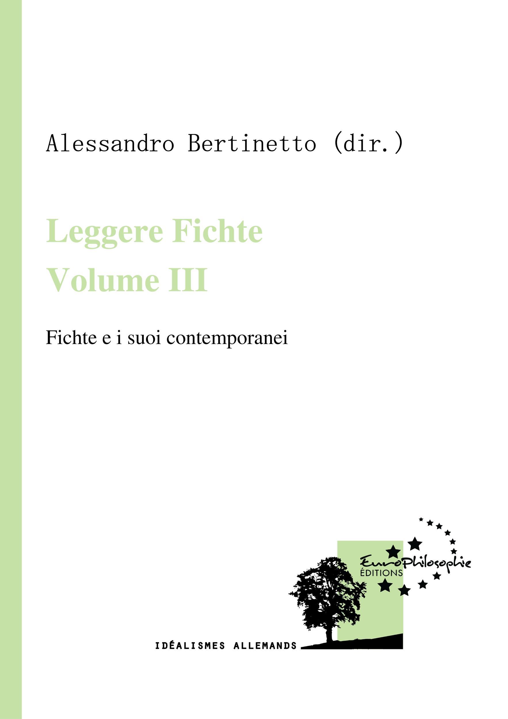 Leggere Fichte. Volume III, FICHTE E I SUOI CONTEMPORANEI