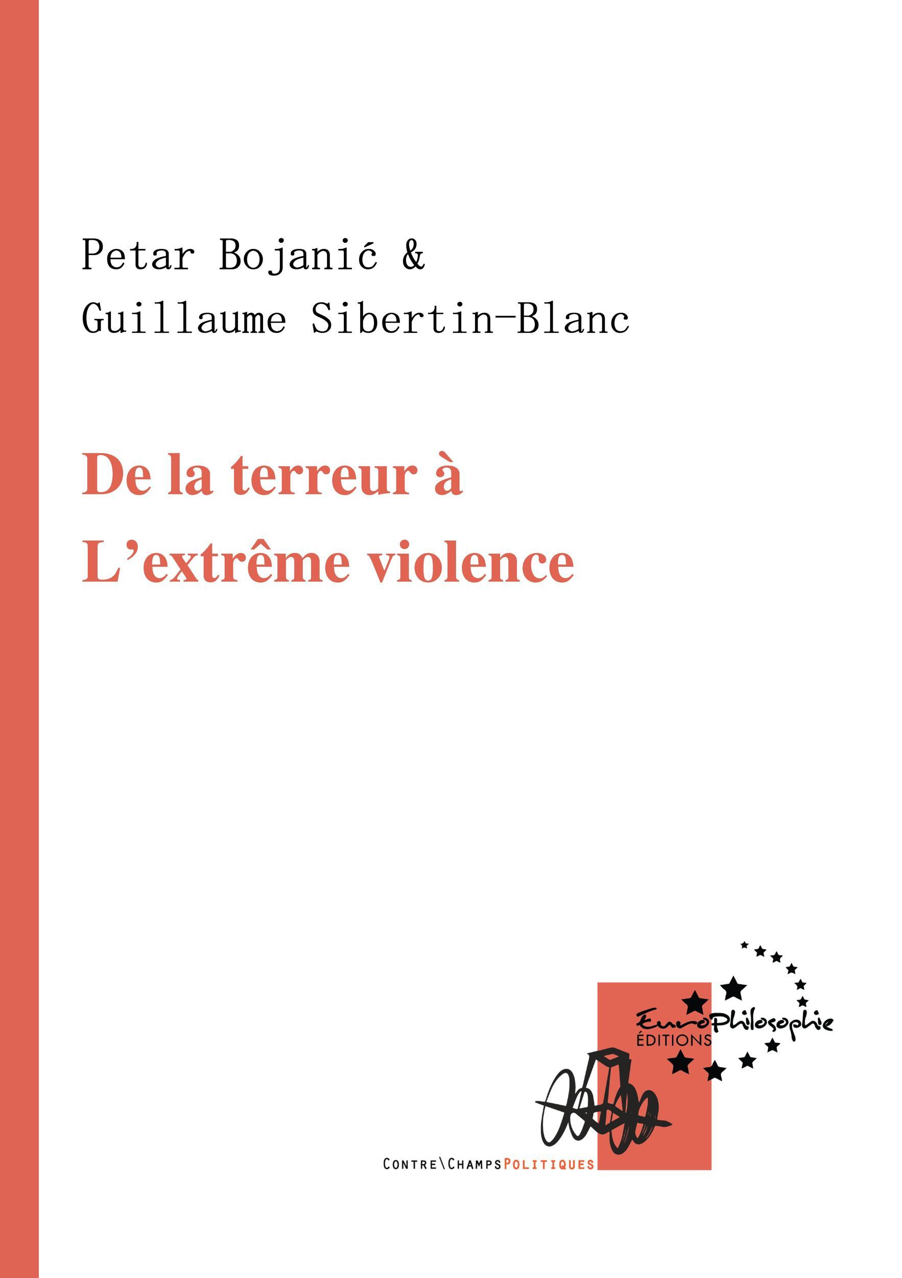 De la terreur à l'extrême violence