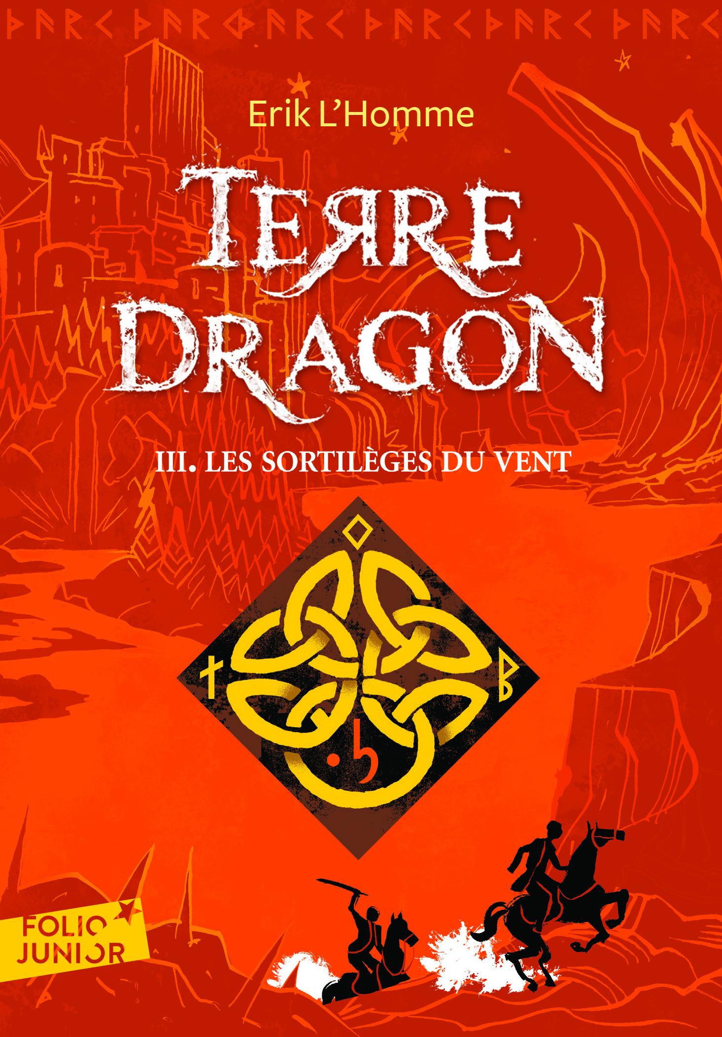 TERRE-DRAGON 3. LES SORTILEGES DU VENT