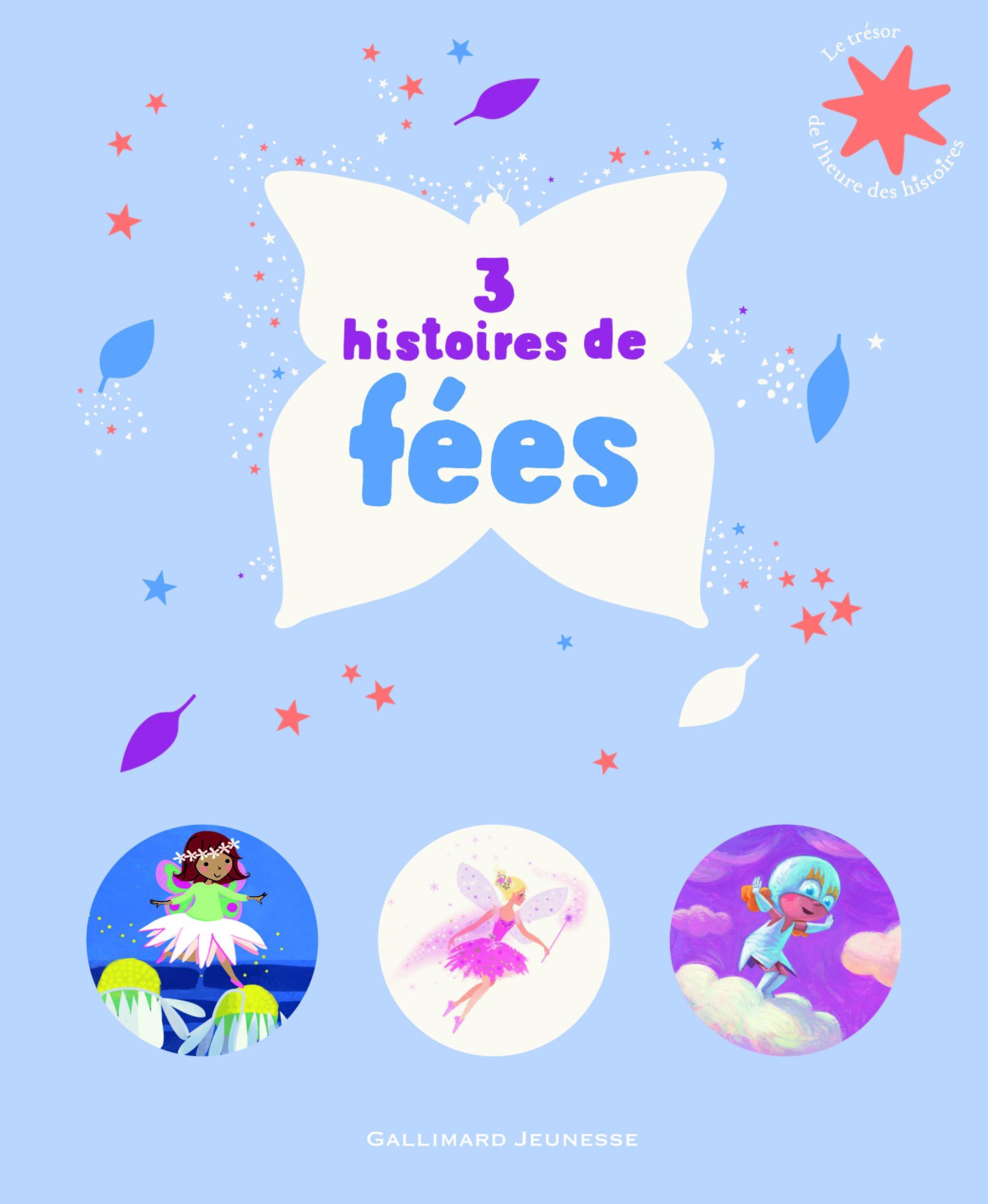 3 HISTOIRES DE FEES