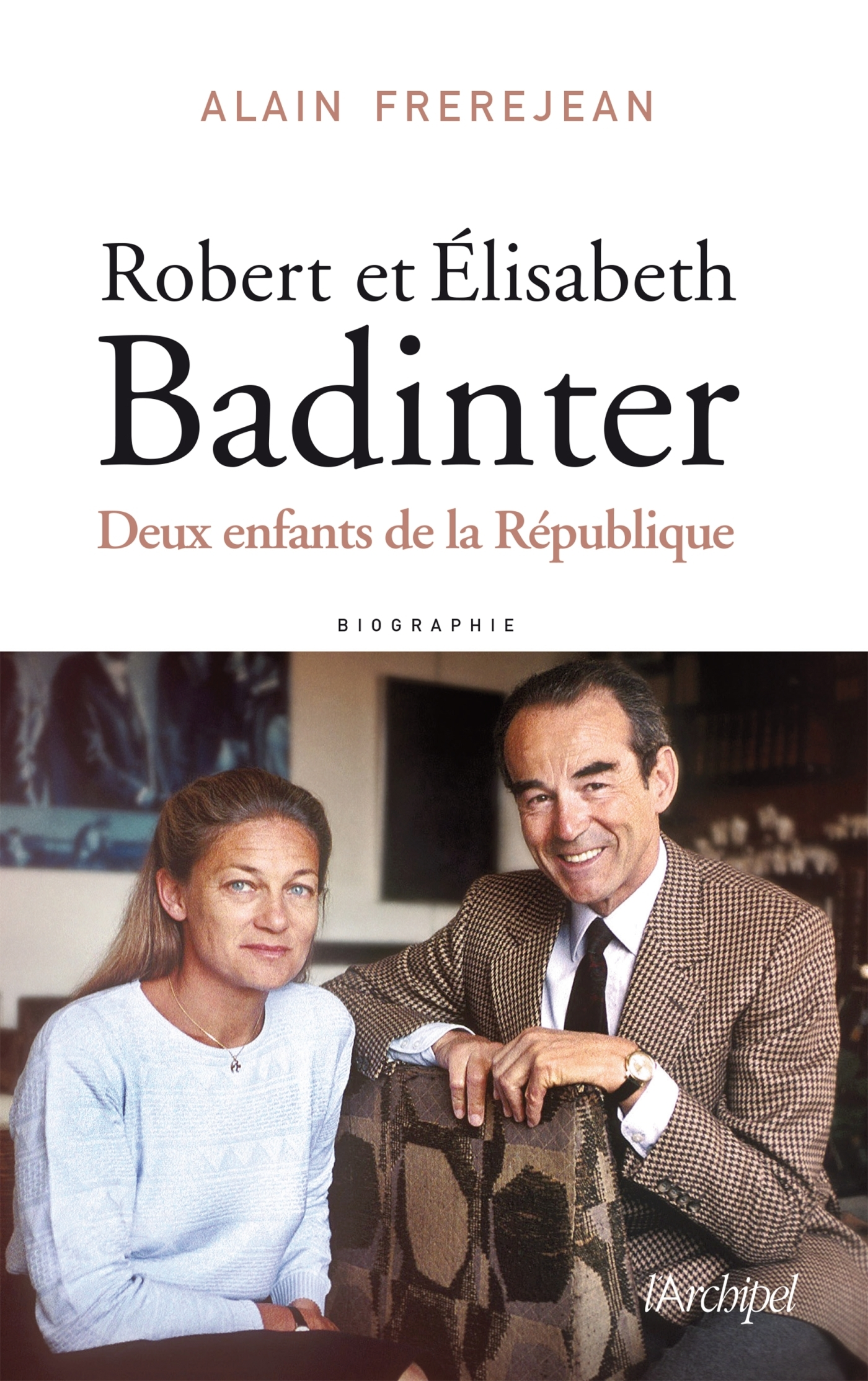 ROBERT ET ELISABETH BADINTER