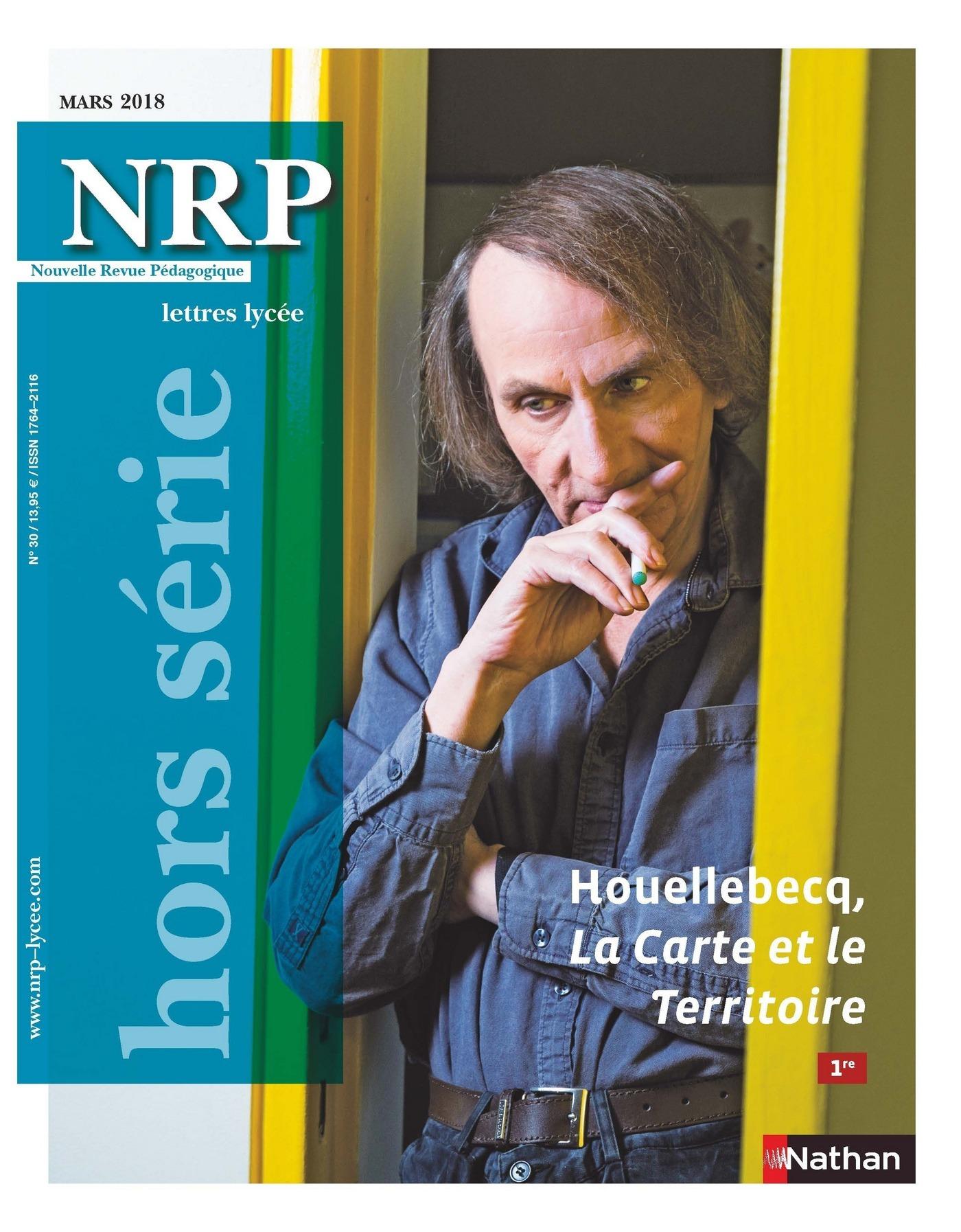 NRP Lycée Hors-Série - Houellebecq, La Carte et le Territoire - Mars 2018 (Format PDF)