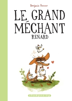 LE GRAND MECHANT RENARD - EDITION SPECIALE 2017