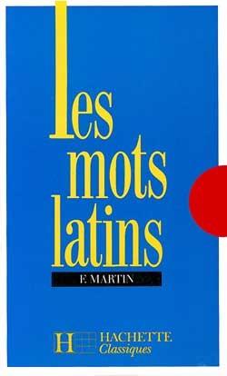 LES MOTS LATINS - 6E A 3E - LIVRE DE L'ELEVE - EDITION 1977