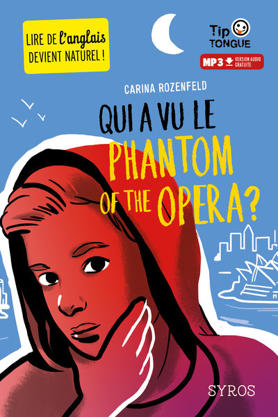 TIP TONGUE : QUI A VU LE PHANTOM OF THE OPERA ?
