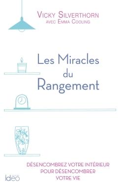 LES MIRACLES DU RANGEMENT
