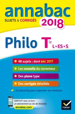 ANNALES ANNABAC 2018 PHILOSOPHIE TLE L, ES, S