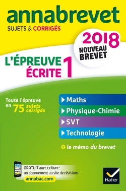 ANNALES ANNABREVET 2018 L'EPREUVE ECRITE 1 DU NOUVEAU BREVET 3E
