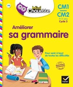 MINI CHOUETTE - AMELIORER SA GRAMMAIRE CM1/CM2 9-11 ANS