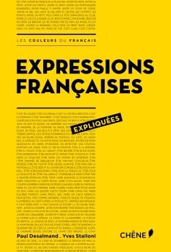 EXPRESSIONS FRANCAISES EXPLIQUEES