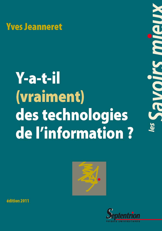 Y-a-t-il (vraiment) des technologies de l'information ?