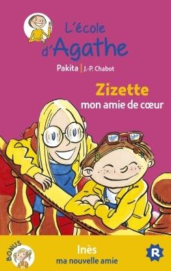 ZIZETTE MON AMIE DE COEUR / INES MA NOUVELLE AMIE