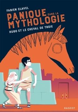 PANIQUE DANS LA MYTHOLOGIE - HUGO ET LE CHEVAL DE TROIE