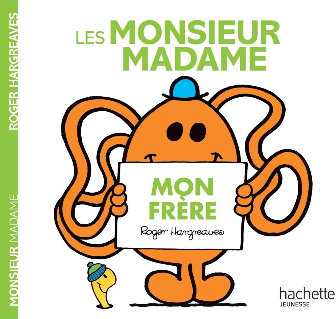 LES MONSIEUR MADAME - MON FRERE