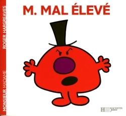 MONSIEUR MAL ELEVE