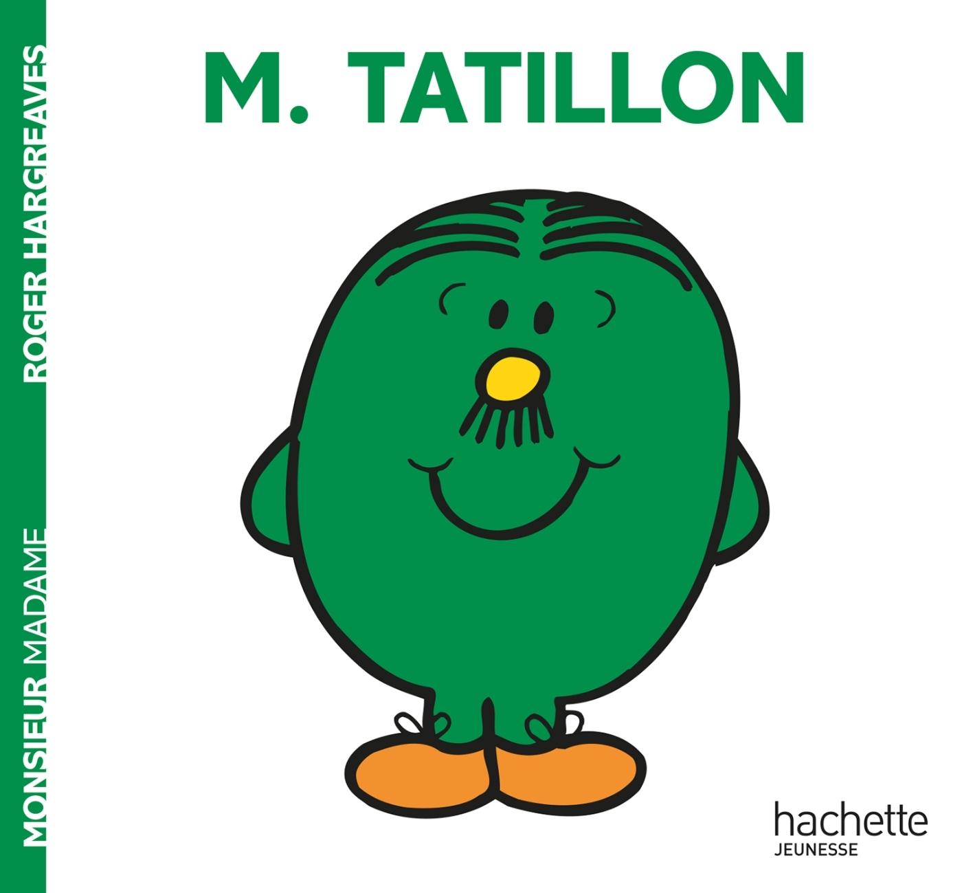 MONSIEUR TATILLON