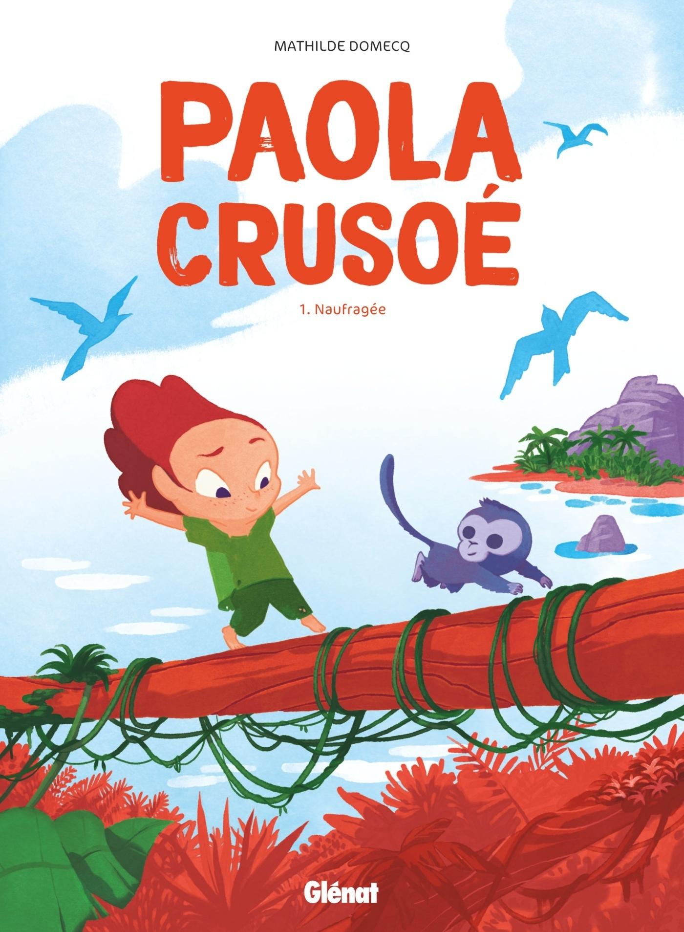 PAOLA CRUSOE - TOME 01 NE