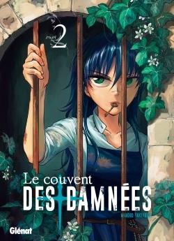 LE COUVENT DES DAMNEES - TOME 02
