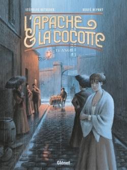 L'APACHE & LA COCOTTE - TOME 01