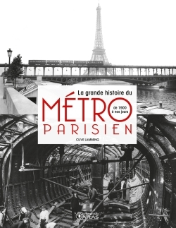 LA GRANDE HISTOIRE DU METRO PARISIEN