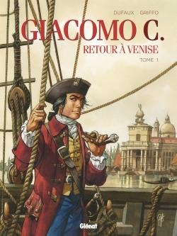 GIACOMO C - RETOUR A VENISE - TOME 01
