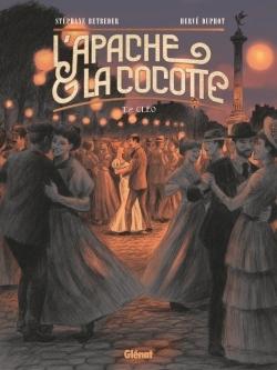 L'APACHE & LA COCOTTE - TOME 02