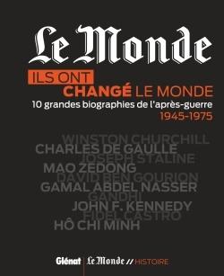 ILS ONT CHANGE LE MONDE