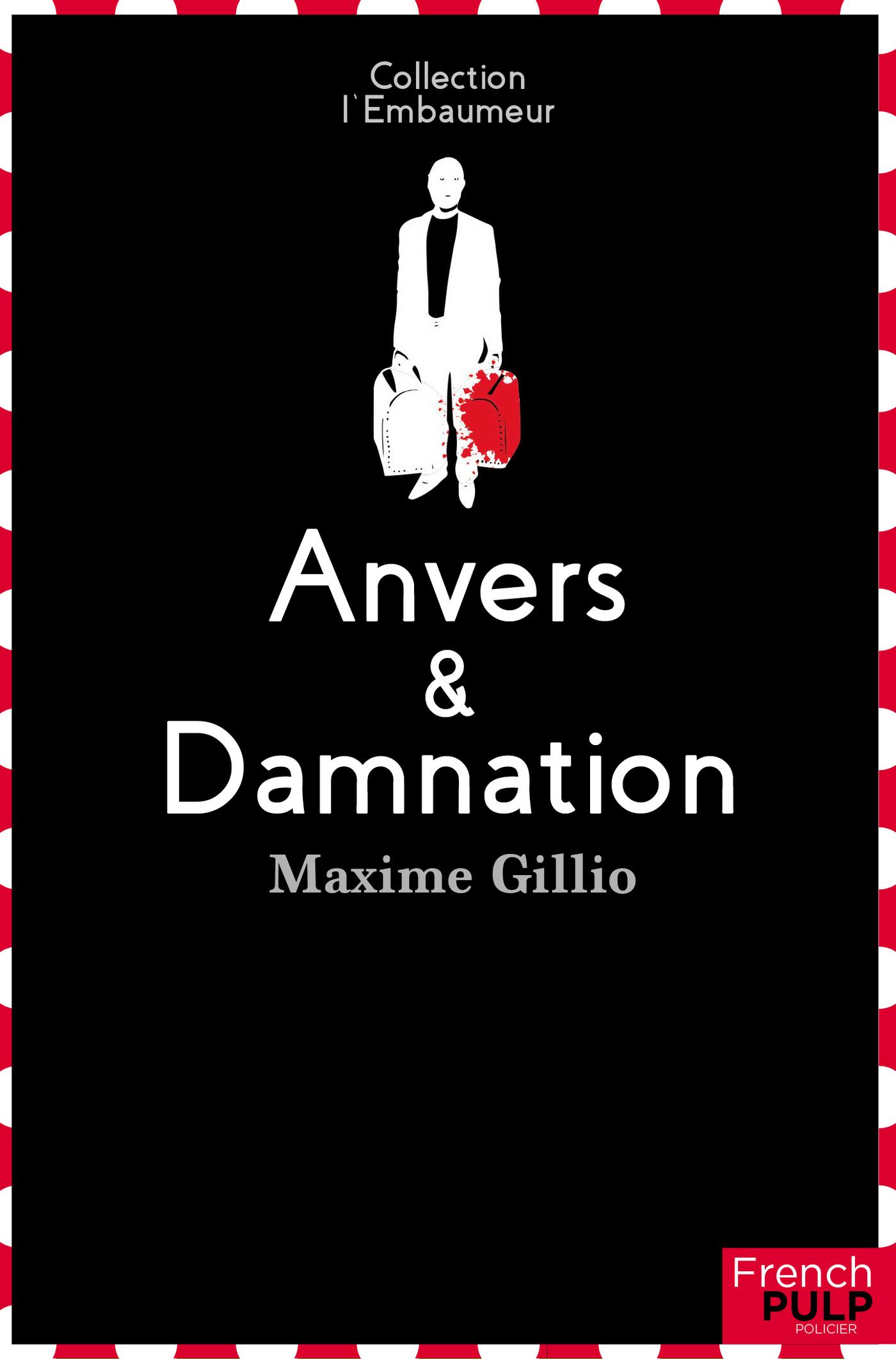 Anvers et damnation