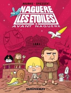 NAGUERE LES ETOILES T04