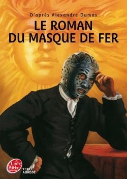 LE ROMAN DU MASQUE DE FER - TEXTE ABREGE