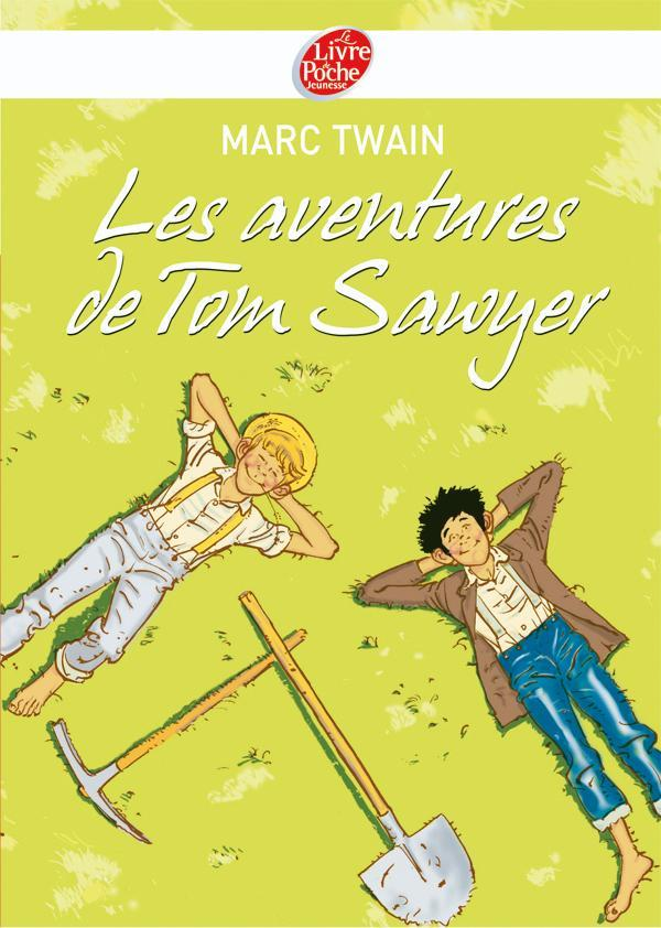 LES AVENTURES DE TOM SAWYER - TEXTE INTEGRAL