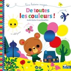 DE TOUTES LES COULEURS ! - UN LIVRE AVEC DES COULEURS METALLISEES