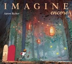 IMAGINE, ENCORE...