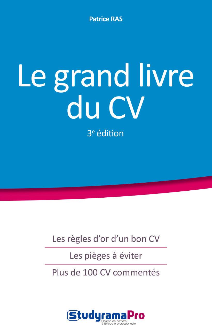 GRAND LIVRE DU CV 3EME EDITION (LE)