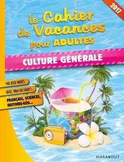 CAHIER DE VACANCES CULTURE GENERALE 2017