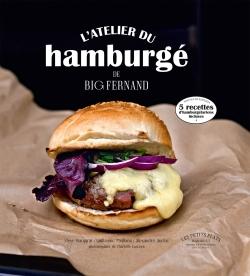 L'ATELIER DU HAMBURGE DE BIG FERNAND