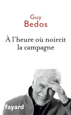 A L'HEURE OU NOIRCIT LA CAMPAGNE