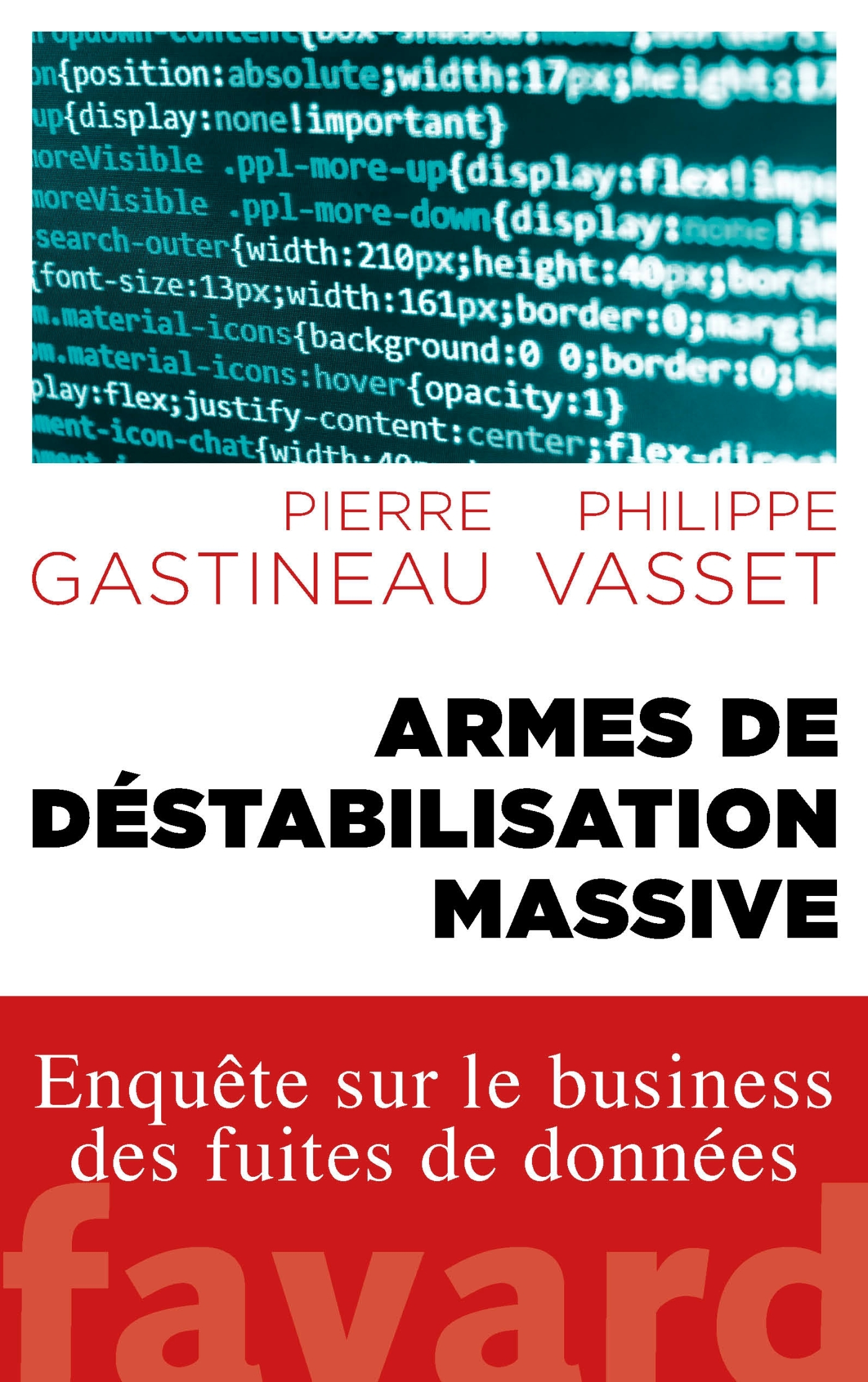 ARMES DE DESTABILISATION MASSIVE