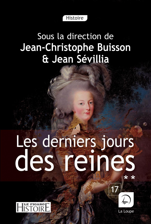 LES DERNIERS JOURS DES REINES, N  2