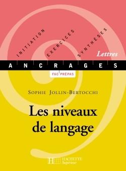 LES NIVEAUX DE LANGAGE