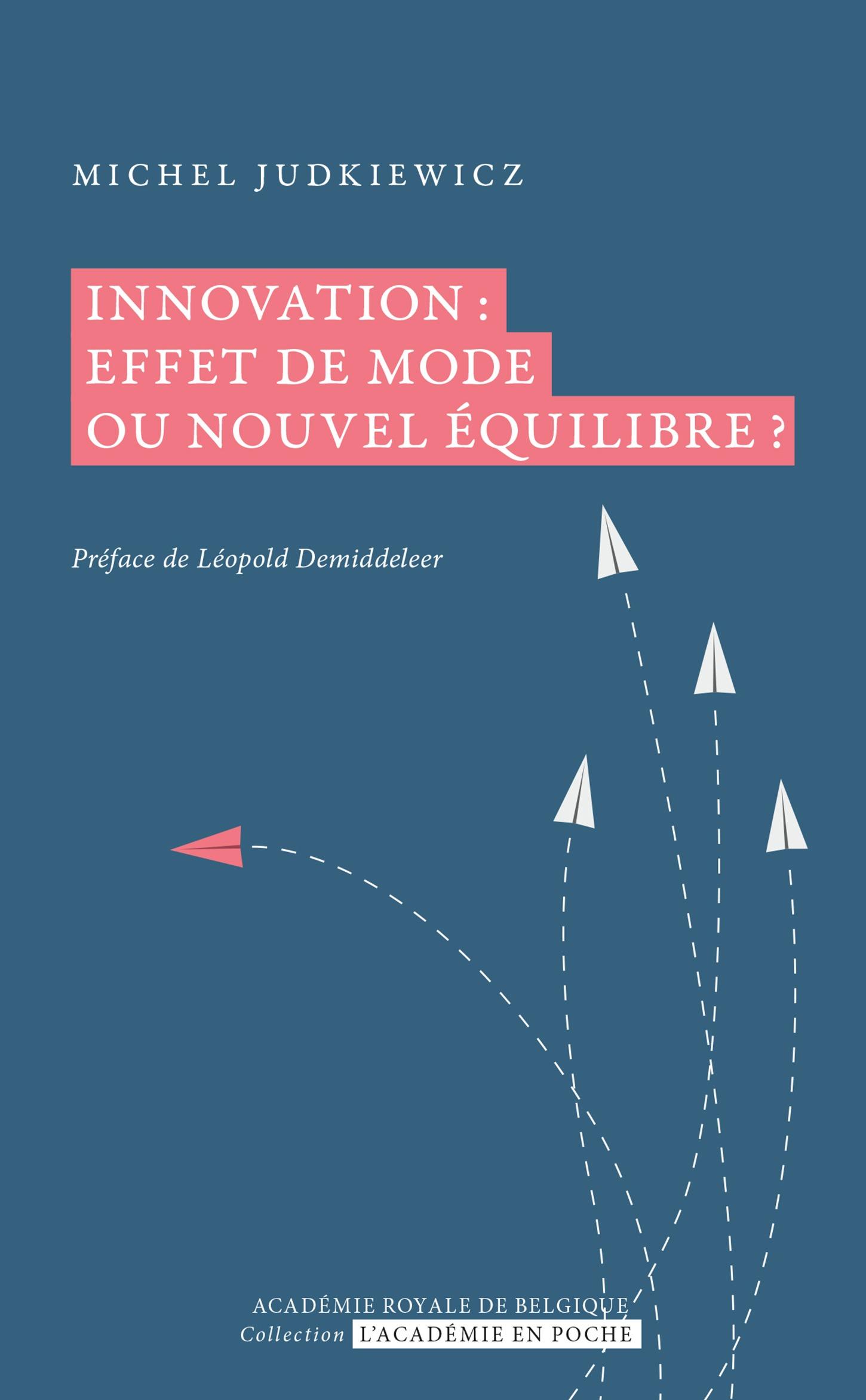 Innovation : effet de mode ou nouvel équilibre ?