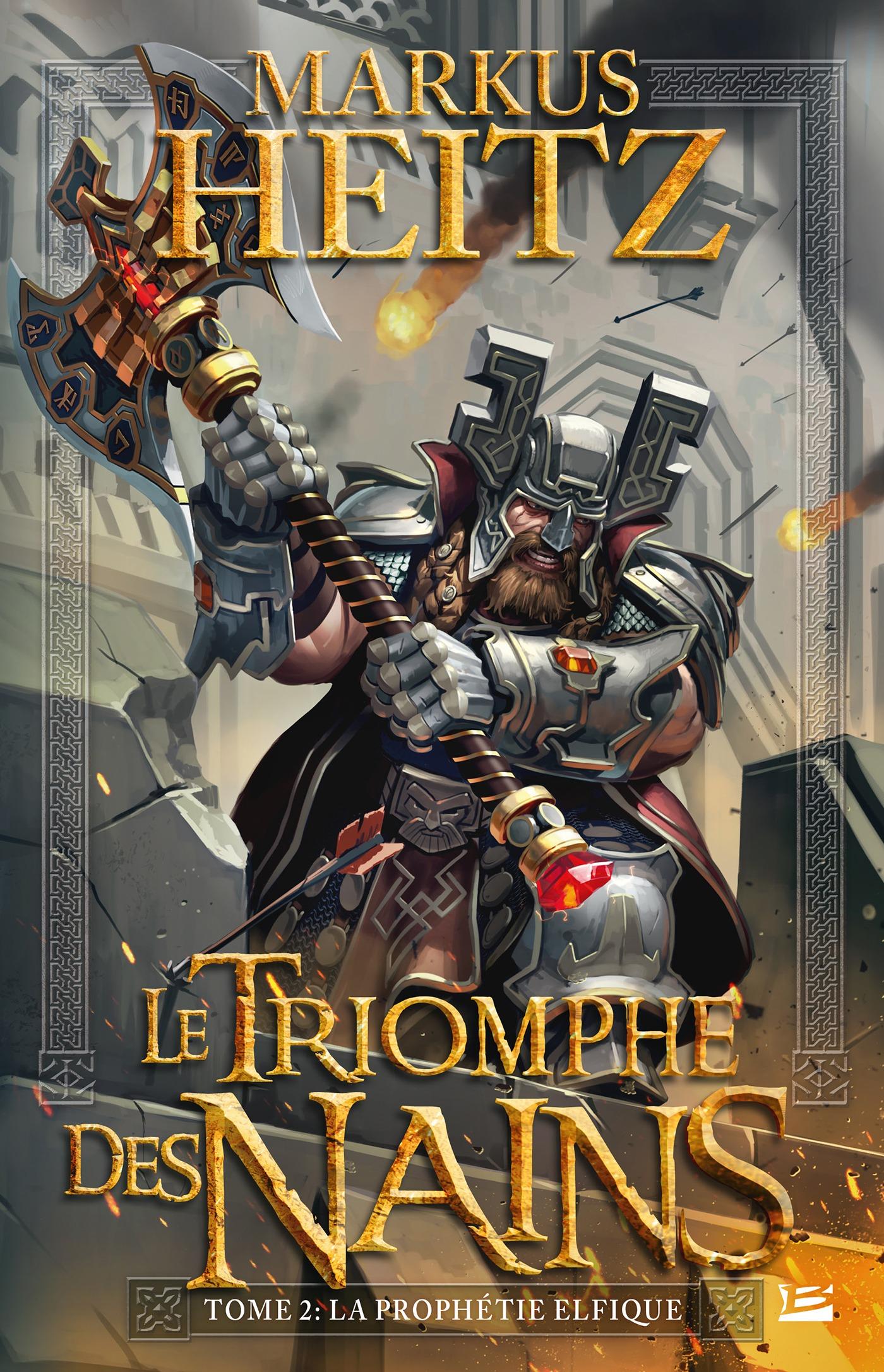 La Prophétie elfique, LE TRIOMPHE DES NAINS, T2